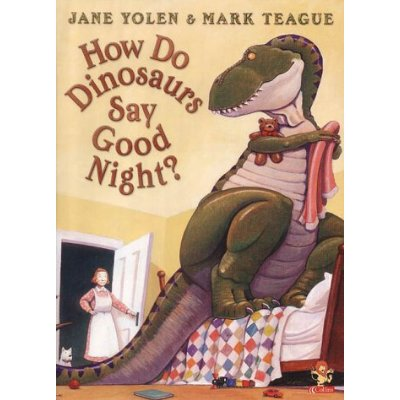 BEDTIME BOOKS: HOW DO DINOSAURS SAY GOODNIGHT?