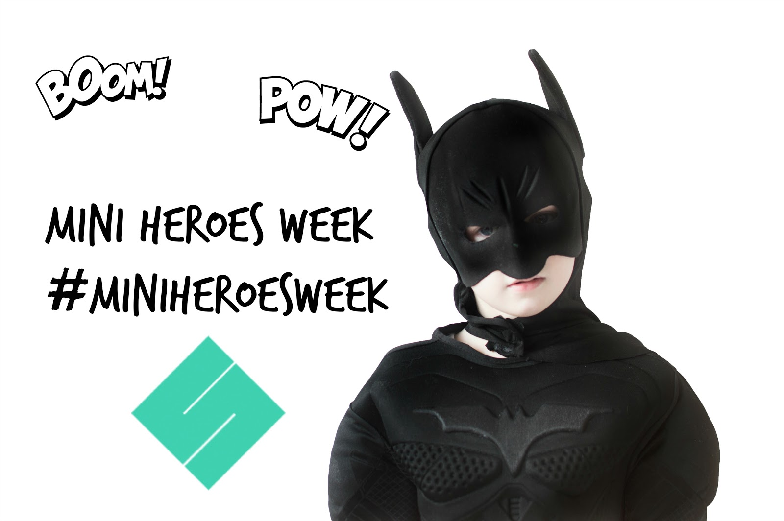 MINI SUPERHEROES WEEK