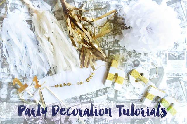 PARTY DECORATION TUTORIALS: BEAUTIFUL ON A BUDGET