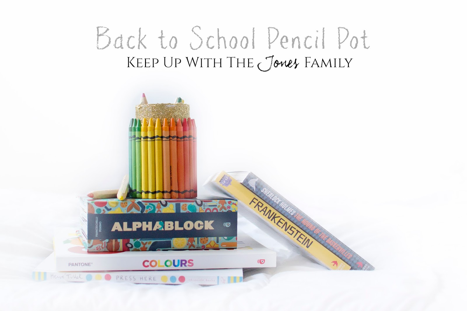 BACK TO SCHOOL PENCIL POT CRAFT: A GIFT FOR TEACHERS