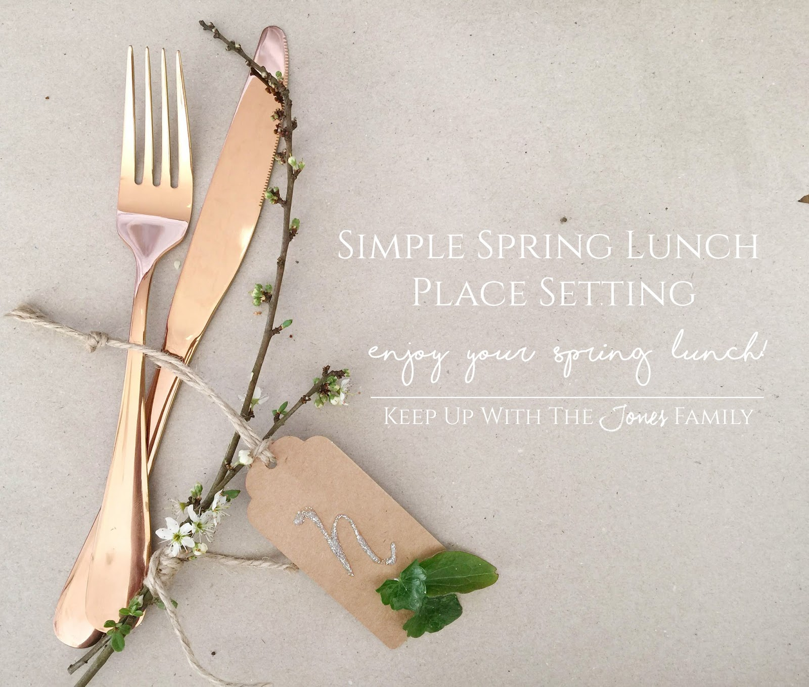 SPRING LUNCHES: SIMPLE PLACE SETTINGS