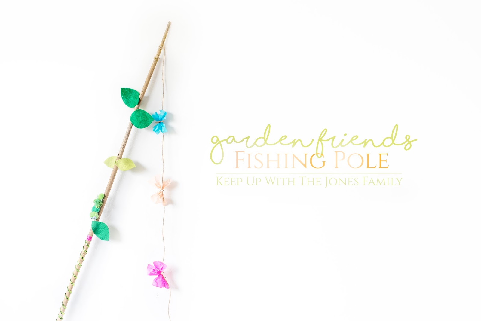 GARDEN FRIENDS FISHING POLE: A CHILD FRIENDLY PHOTOGRAPHY PROP