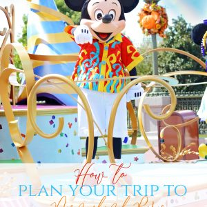 HOW TO PLAN A TRIP TO DISNEYLAND PARIS: PART 1