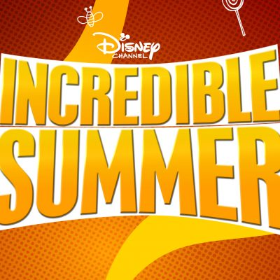 INCREDIBLE SUMMER ON THE DISNEY CHANNEL