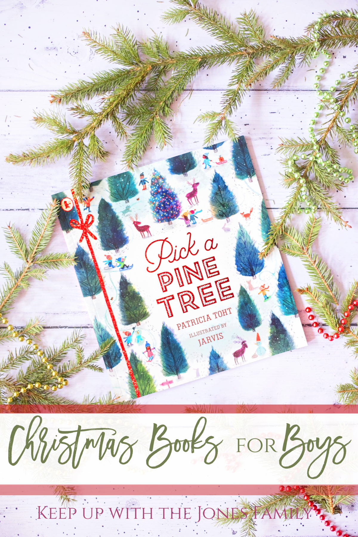 Christmas Books for Boys Pick a PIne Tree Patricia Toht and Jarvis