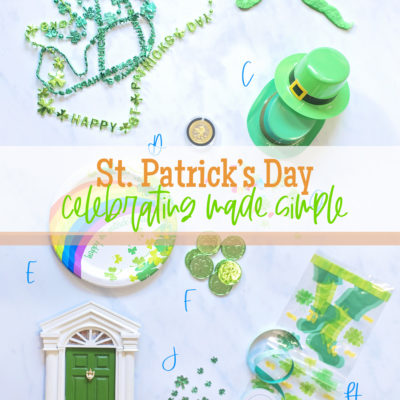 ST. PATRICK'S DAY CELEBRATIONS MADE SIMPLE